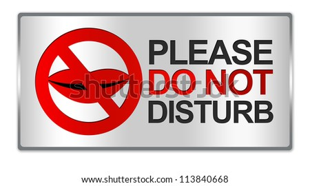 Rectangle Silver Metallic Style Plate For Please Do Not Disturb Sign Isolated on White Background - stock photo
