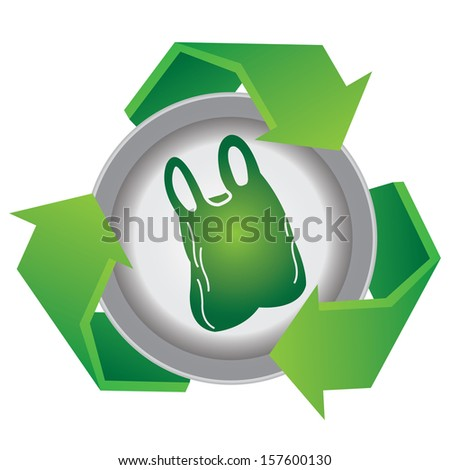 Recycle, Save The Earth or Stop Global Warming Concept Present By Green Recycle Sign With Plastic Bag Icon Inside Isolated on White Background  - stock photo