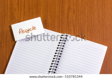 Recycle; White Blank Documents with Small Message Card.