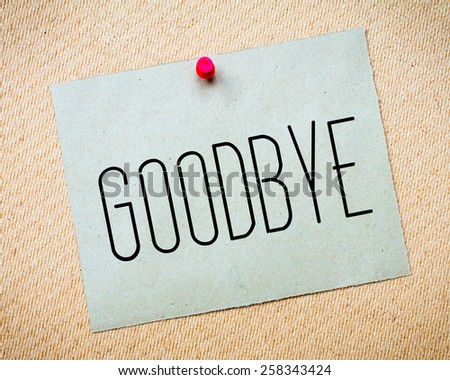 Time Say Goodbye Text Written On Stock Photo 277654259 - Shutterstock