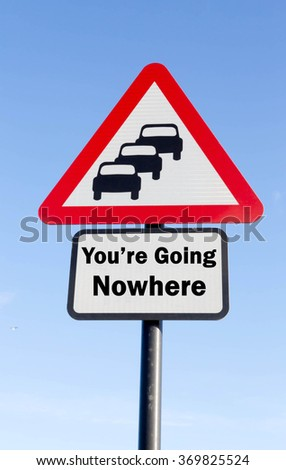 Red and white triangular road sign with a You're Going Nowhere Ahead concept against a partly cloudy sky background