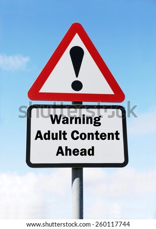 Red and white triangular warning road sign with a warning of Adult Content ahead concept against a partly cloudy sky background - stock photo