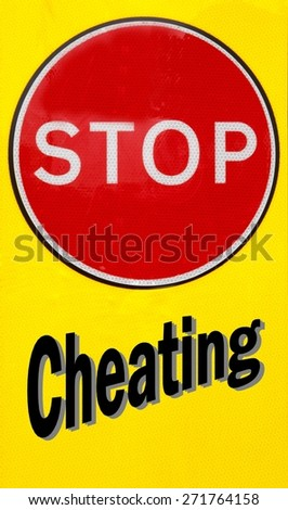 Red and yellow warning sign with a Stop Cheating concept - stock photo