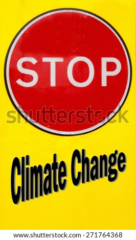 Red and yellow warning sign with a Stop Climate Change concept