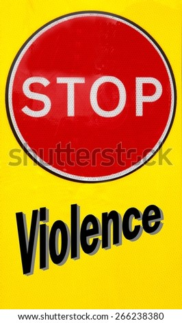 Red and yellow warning sign with a Stop Violence concept - stock photo
