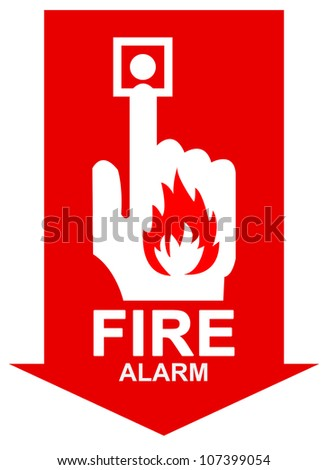 Red Arrow Fire Alarm Sign Present with Isolated on White Background - stock photo