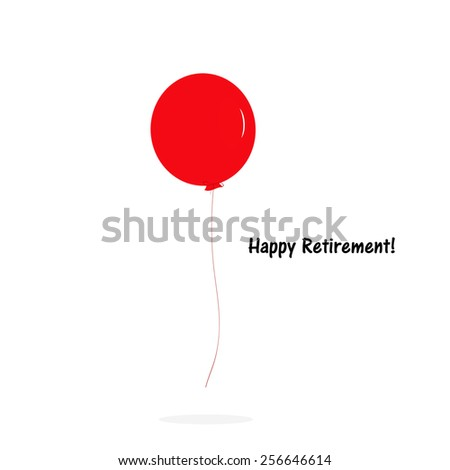 Red Balloon - Happy Retirement! - stock photo