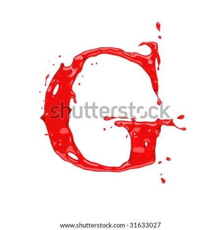 Red blood liquid alphabet - letter G. Isolated on white.
