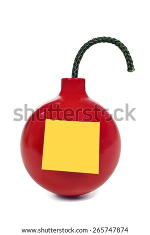 Red Bomb With Fuse And Sticky Note On White Background/ Explosive Concept - stock photo
