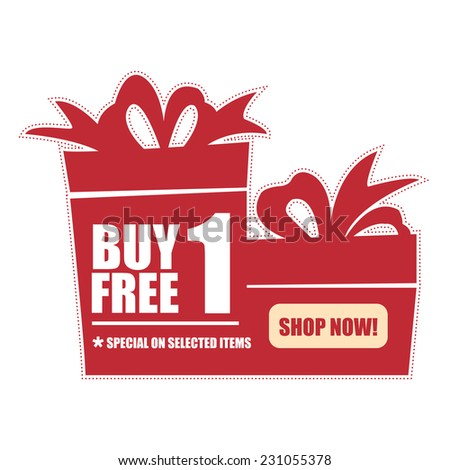 Red Buy 1 Free 1, Special on Selected Items, Shop Now! Icon, Label or Sticker Isolated on White Background  - stock photo