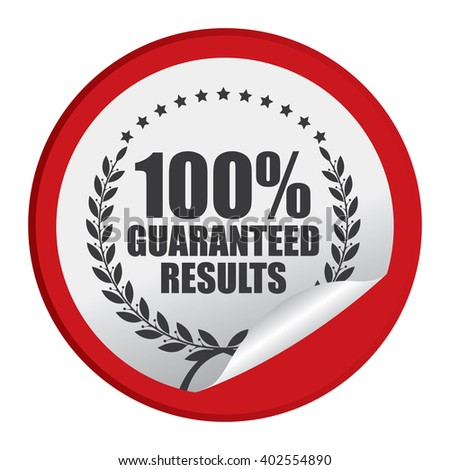 Red Circle 100% Guaranteed Reliable Product Label, Campaign Promotion Infographics Flat Icon, Peeling Sticker, Sign Isolated on White Background  - stock photo