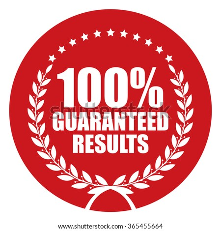 Red Circle 100% Guaranteed Results, Campaign Promotion, Product Label, Infographics Flat Icon, Sign, Sticker Isolated on White Background  - stock photo