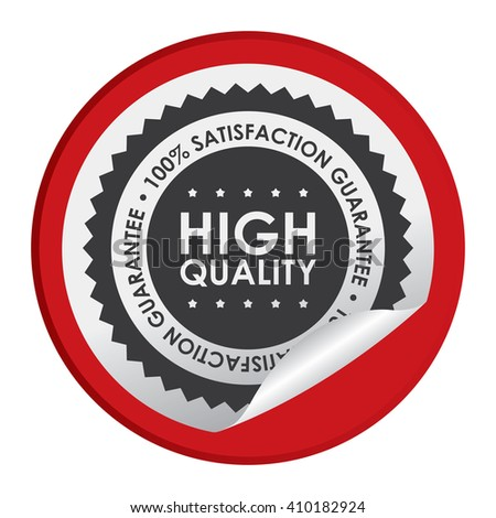 Red Circle High Quality 100% Satisfaction Guarantee - Product Label, Campaign Promotion Infographics Flat Icon, Peeling Sticker, Sign Isolated on White Background  - stock photo