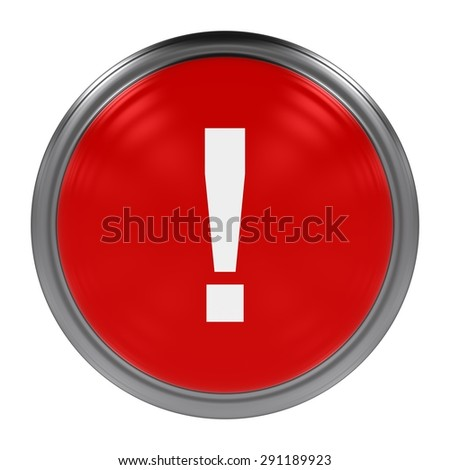 Red Exclamation Mark Button Top Down Orthographic Image Isolated on White