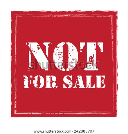 Red Grungy Square Not For Sale Sticker, Icon or Label Isolated on White Background