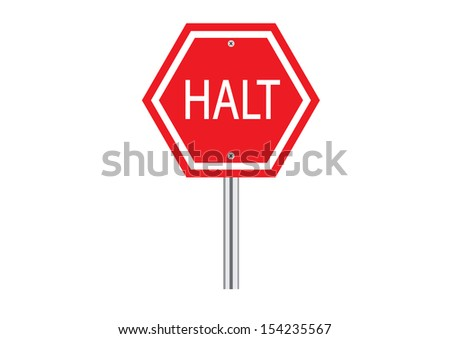 Red Halt Traffic Road Sign on White