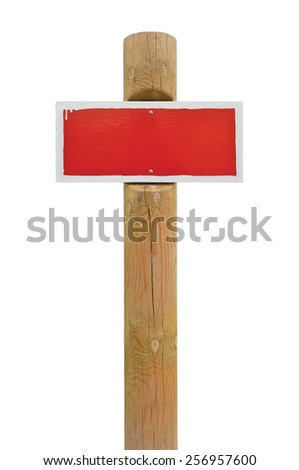 Red hand-painted prohibition warning sign board metal signage white frame wooden pole post copy space background old aged isolated blank empty signboard plate signpost vintage grunge beige wood - stock photo