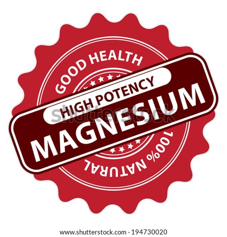 Red High Potency Magnesium, Good Health, 100 Percent Natural Icon, Label, Sticker, Stamp or Badge Isolated on White Background  - stock photo