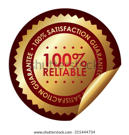 Red Metallic Circle 100% Reliable 100% Satisfaction Guarantee Infographics Peeling Sticker, Label, Icon, Sign or Badge Isolated on White Background - stock photo
