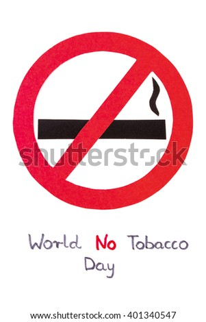 Red no smoking sign made of paper with inscription world no tobacco day, symbol of prohibited smoking, healthy lifestyle without cigarettes
