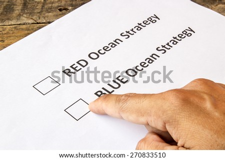 Red ocean strategy and blue ocean strategy check boxes