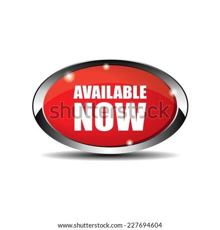 Red Oval Available Now Button With Metallic Border. - stock photo