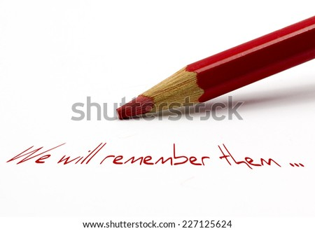 Red pencil - We will remember them - stock photo