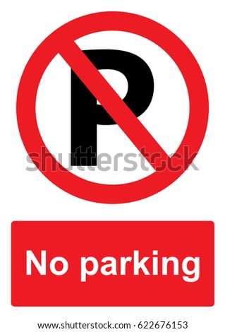 Red Prohibition Sign isolated on a white background -  No parking