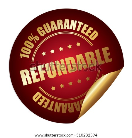 Red Refundable 100% Guaranteed Infographics Peeling Sticker, Label, Icon, Sign or Badge Isolated on White Background  - stock photo