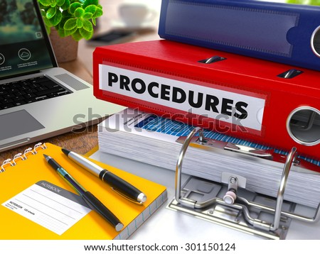 Red Ring Binder with Inscription Procedures on Background of Working Table with Office Supplies, Laptop, Reports. Toned Illustration. Business Concept on Blurred Background. - stock photo