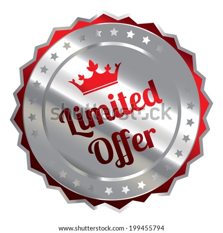 Red Silver Metallic Limited Offer Icon, Sticker, Badge or Label Isolated on White Background - stock photo