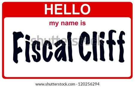red sticker hello my name is fiscal cliff concept - stock photo