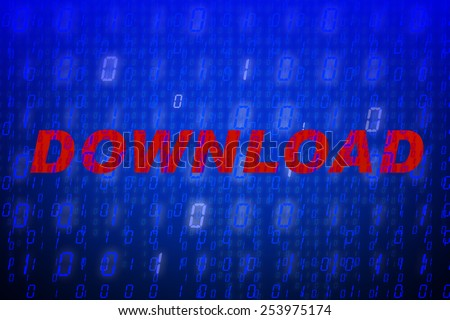 "Red text ""Download"" in front of blue binary code background, concept for data protection, internet security, computing, world wide web or cyber attacks - stock photo"