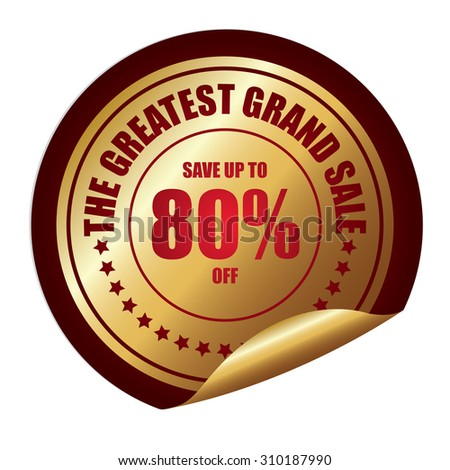 Red The Greatest Grand Sale Save Up To 80% Off Infographics Peeling Sticker, Label, Icon, Sign or Badge Isolated on White Background