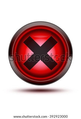 Red traffic light signal icon glowing isolated on white with a black cross and shadow. Concept for being denied, not allowed or getting something wrong.