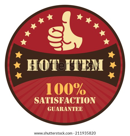 Red Vintage Hot Item 100% Satisfaction Guarantee Icon, Badge, Sticker or Label Isolated on White Background  - stock photo