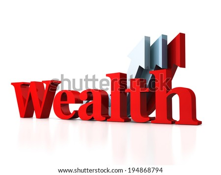 red WEALTH text with growing arrows. success concept 3d render illustration