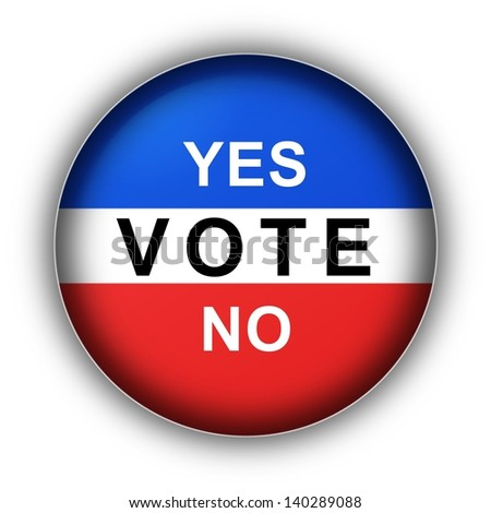 Red white and blue vote button Yes Vote No - stock photo