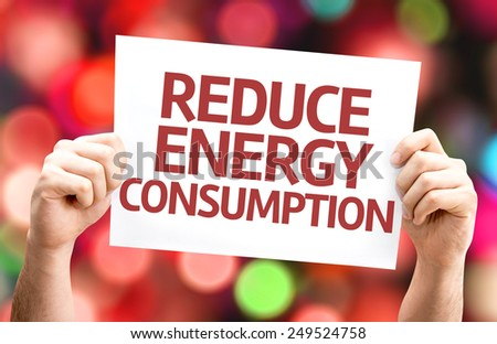 Reduce Energy Consumption card with colorful background with defocused lights - stock photo