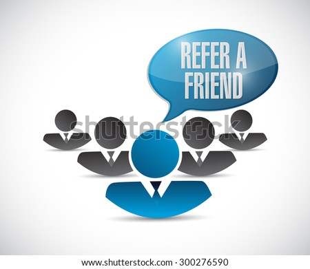 refer a friend teamwork sign concept illustration design - stock photo