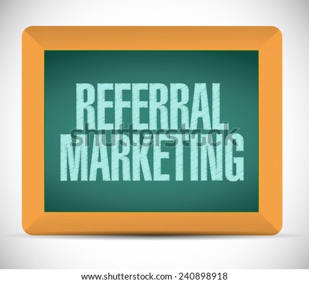 referral marketing sign board illustration design over a white background - stock photo