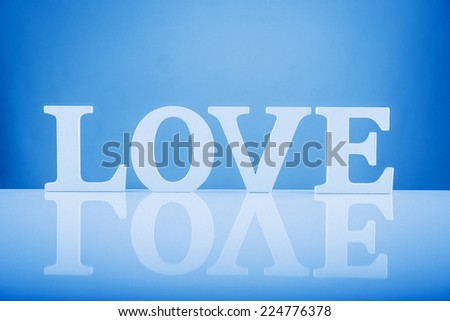 reflection of love words on background
