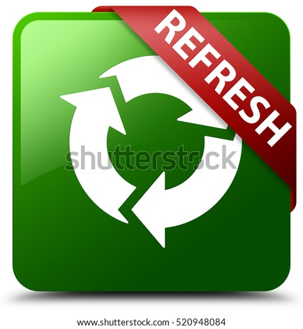 Refresh green square button