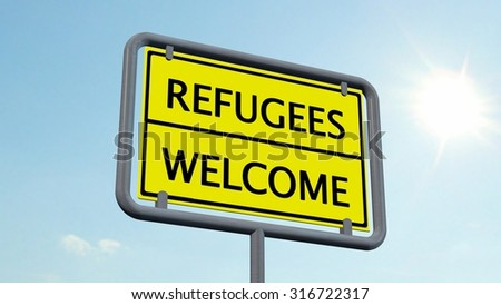 Refugees / Welcome Sign