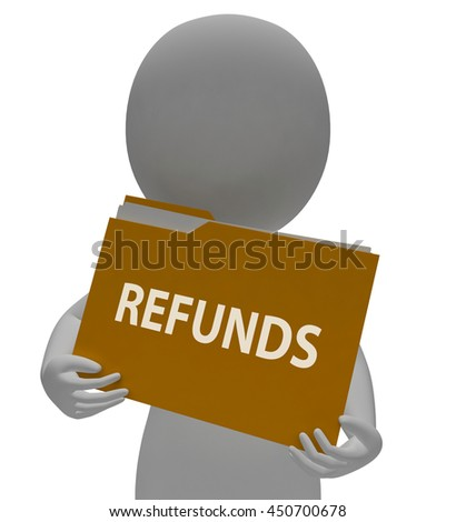Refunds Folder Indicating Money Back And Repay 3d Rendering - stock photo