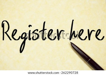 register here text write on paper  - stock photo
