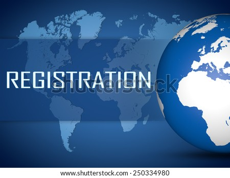 Registration concept with globe on blue world map background - stock photo
