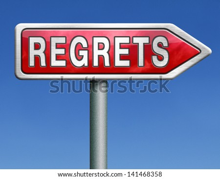 regret or no regrets saying sorry and offer apologize being ashamed for bad decisions red road sign arrow with text word concept - stock photo