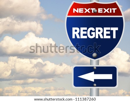 Regret road sign - stock photo