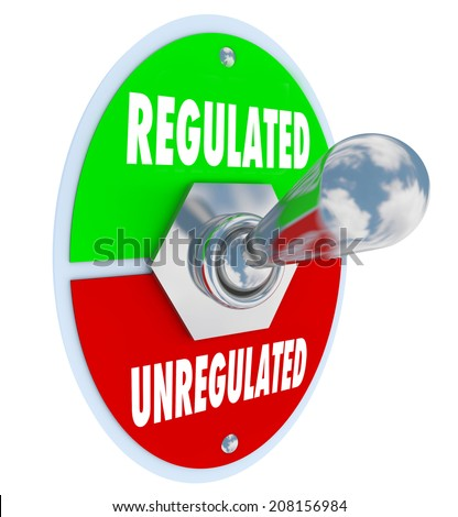Regulated vs Unregulated words on a toggle switch as government or other authorities approve new guidlenes, rules, laws, standards or regulations for your business - stock photo